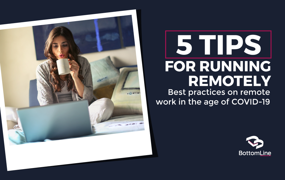 5 Tips for Running Remote